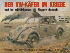 Waffen Arsenal (WA 114) Der VW-Käfer im Kriege und im militär. Einsatz danach