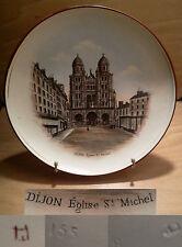 ancienne assiette souvenir de Dijon église Saint Michel art déco début XX ème