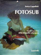 Enrico Cappelletti - FOTOSUB - Zanichelli - manuale corso fotografia subacquea