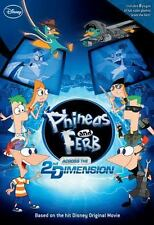 Phineas and Ferb: Across the 2nd Dimension by Disney Book Group