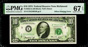 "$10 1974 Federal Reserve Note Richmond Fr#2022-E ""Offset Printing Error"" PMG 67"