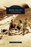 Jekyll Island: A State Park (Hardback or Cased Book)