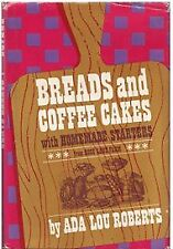 B0007DWRV0 Breads and Coffee Cakes with Homemade Starters From Rose Lane Farm