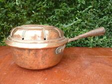 Ancienne cocotte, bassinoire en cuivre cuisine  XVIII ème, art populaire