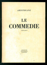 ARISTOFANE LE COMMEDIE VOL. 5 ISTITUTO EDITORIALE ITALIANO 1964 CLASSICI  GRECI