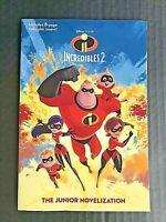Incredibles 2 The Junior Novelization Disney / Pixar Paperback - NEW -OK