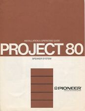 Pioneer Project 80 Original Installation & Operating Manual