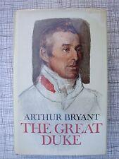 The Great Duke (Wellington, Assaye India, Talavera, Waterloo, Bonaparte, Soult)