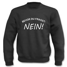 Pullover Bevor du Fragst - Nein!, Sweatshirt