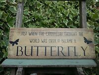 Rustic Wooden Plaque Sign It Became a Butterfly Quote Beautiful Garden Home Gift