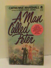 A Man Called Peter by Catherine Marshall author of Something More Religious