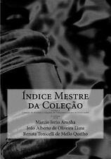 Colecao de Normas e Julgados de Telecomunicacoes Referenciados: Indice Mestre...