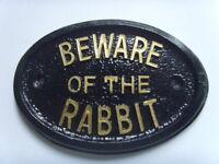 BEWARE RABBIT HOUSE SIGN HUTCH GARAGE PLAQUE