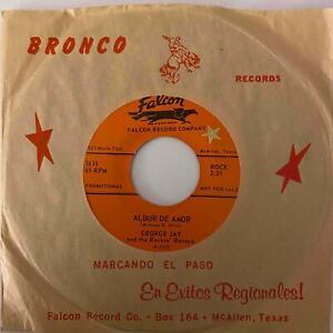 Tejano Soul 45 GEORGE JAY & ROCKIN' RAVENS Albur De Amor/Bailando Tap HEAR