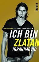 Ich bin Zlatan von Zlatan Ibrahimovic (2015, Taschenbuch)