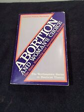 Abortion And Woman's Choice 1985 Edition The State, Sexuality, & Reproductive Fr