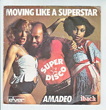 "AMADEO 45 tours Vinyl SP 7"" MOVING LIKE A SUPERSTAR - 33 rd FLOOR - IBACH 60027"