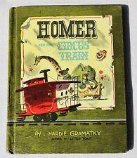 HARDIE GRAMATKY 1957 SIGNED ~ HOMER & the Circus Train ~ HC 1st Edition ~ RARE