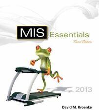 MIS Essentials by David M. Kroenke (2013, Paperback)