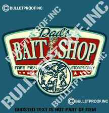 DAD'S BAIT SHOP DECAL STICKER GREAT BAR FRIDGE VEHICLE MANCAVE TOOLS STICKERS
