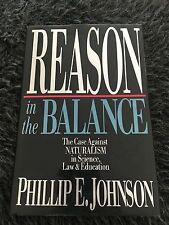 PHILLIP E. JOHNSON, REASON IN THE BALANCE. 0830816100