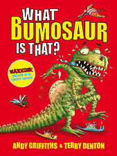 What Bumosaur is That?: A Colourful Guide to Prehistoric Bumosaur Life by...