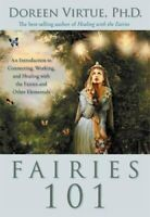Fairies 101: An Inroduction to Connecting, Wor... by Virtue PhD, Doreen Hardback