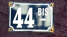 ancienne PLAQUE DE RUE ÉMAILLÉE 44 bis, garage,moto,scooter,garage,voiture