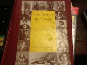 What Happens in Hamlet by John D. Wilson (1935 HC)