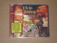 ELVIN BISHOP & LITTLE SMOKEY SMOTHERS - THAT'S MY PARTNER! - CD NUOVO (SEALED)
