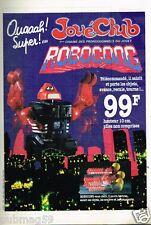Publicité advertising 1984 Jeu Jouet Robot Joué Club