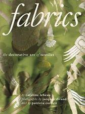Fabrics: The Decorative Art of Textiles LeBeau, Caroline, Dirand, Jacques, Corb