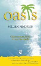 Oasis. Como encontrar la paz (Spanish Edition)