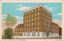 Hotel Ojibway in Sault Ste. Marie MI Postcard