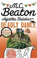 M C BEATON _ AGATHA RAISIN AND THE DEADLY DANCE _ BRAND NEW __ FREEPOST UK