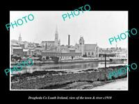 OLD LARGE HISTORIC PHOTO OF DROGHEDA LOUTH IRELAND, THE TOWN & RIVER c1910