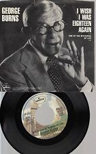 Picture Sleeve/Pop 45 George Burns - One Of The Mysteries Of Life / I Wish I Was
