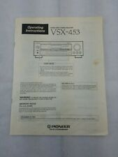PIONEER VSX-453 STEREO RECEIVER ORIGINAL OWNER  MANUAL OPERATING INSTRUCTIONS