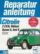 Citroen 2CV/6,Dyane6,Mehari,Ami8,602ccm alle Modelle,alle Baujahre (1996, Kunststoffeinband)