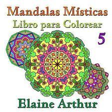 Mandalas Misticas: Mandalas Misticas Libro para Colorear No. 5 by Elaine...