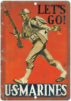 """Lets Go! US Marines Recruitment Poster Art 10"""" x 7"""" Reproduction Metal Sign M91"""