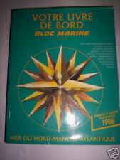 LIVRE DE BORD BLOC MARINE MER DU NORD MANCHE ATLAN 1988