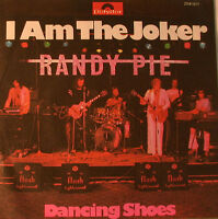"Randy Pie - I Am The Joker & Dancing Shoes 7 "" Single (F1265)"