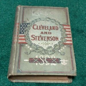 1892 Grover Cleveland and Adlai Stevenson Presidential Campaign Book Democrats