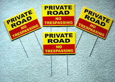 "4 PRIVATE ROAD NO TRESPASSING  w/Stakes  8""x12"" Plastic Coroplast  Safety y"