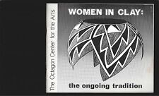 Women In the Clay: the ongoing tradition(Signed by 7 of the 11 featured artists)