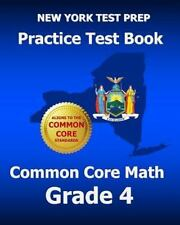 NEW YORK TEST PREP Practice Test Book Common Core Math Grade 4 : Aligns to...