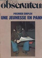 Le Nouvel Observateur   N°648   11 Au 17 Avril 1977: premier emploi / une jeunes
