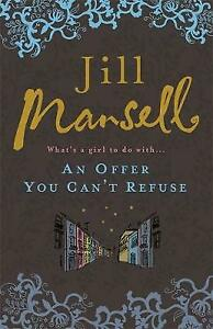 An Offer You Can't Refuse by Jill Mansell (Paperback, 2008)