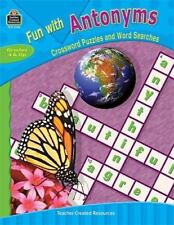 Fun with Antonyms - Crossword Puzzles and Word Searches by Teacher Created Resou